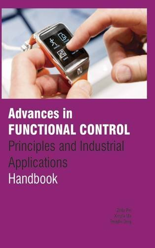 Advances in Functional Control: Principles and Industrial Applications Handbook