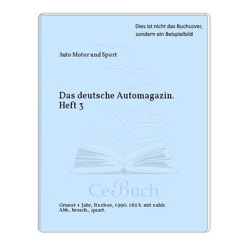 Das deutsche Automagazin. Heft 3