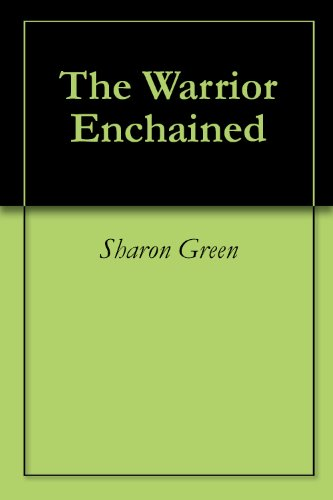 The Warrior Enchained (Terrilian Book 2)
