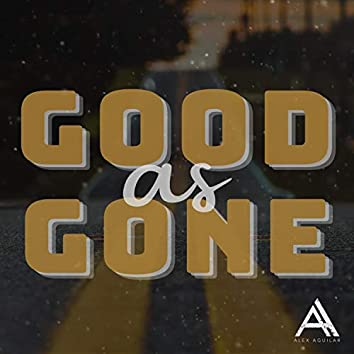 Good As Gone
