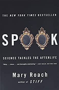 Spook: Science Tackles the Afterlife book cover