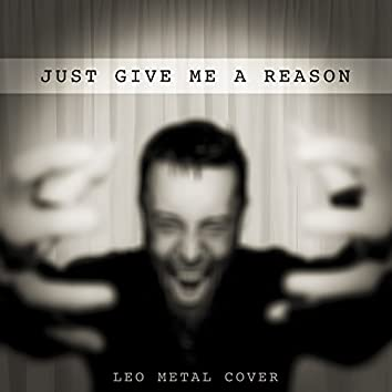Just Give Me a Reason (Metal Version)