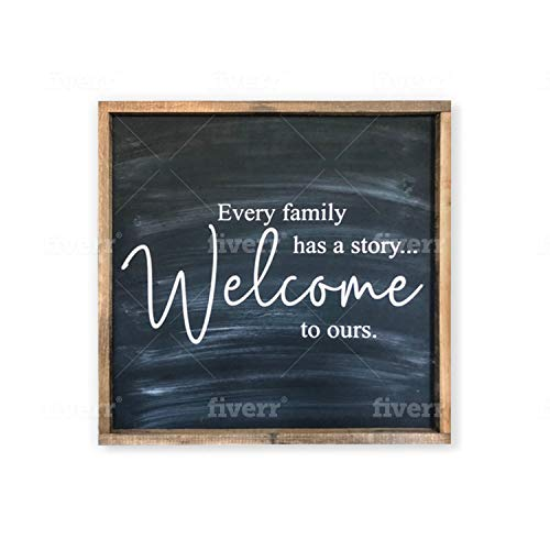 Welcome Family Wall Décor Sign - Every Family Has A Story Welcome to Ours - 24 x 24 inches Inspirational Quote Framed Wood Wall Art - Made in U.S.A.