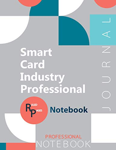 """Smart Card Industry Professional Journal, Certification Exam Preparation Notebook, examination study writing notebook, Office writing notebook, 154 pages, 8.5"""" x 11"""", Glossy cover"""