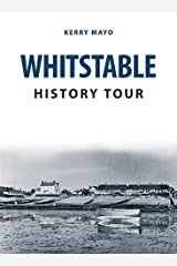 Whitstable History Tour Paperback