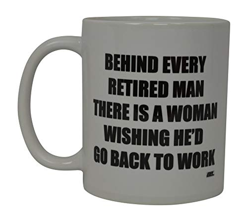 Best Funny Coffee Mug Wife Retired Husband Novelty Cup Wives Great Gift Idea for Mom Mothers Day Mom Grandma Spouse Bride Lover Or Parent (Retired)