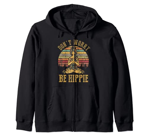 No te preocupes Be Hippie Camiseta Hippie Sudadera con Capucha