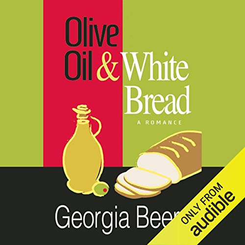 Olive Oil and White Bread audiobook cover art