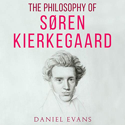 The Philosophy of Søren Kierkegaard audiobook cover art