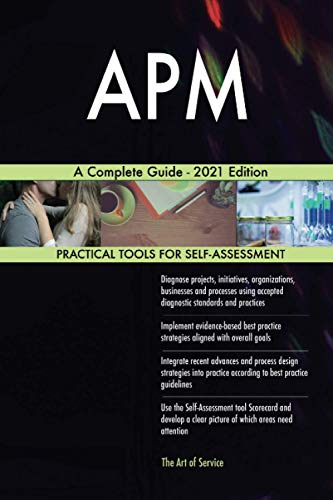 APM A Complete Guide - 2021 Edition