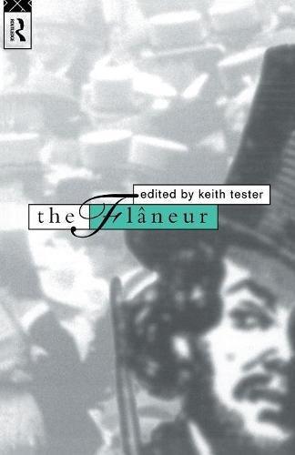 Tester, K: Flaneur