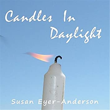 Candles In Daylight