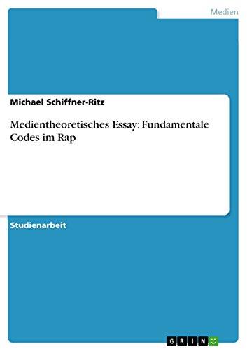 Medientheoretisches Essay: Fundamentale Codes im Rap