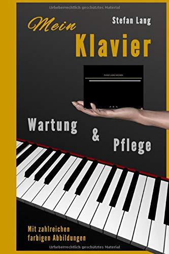 Mein Klavier: Wartung und Pflege
