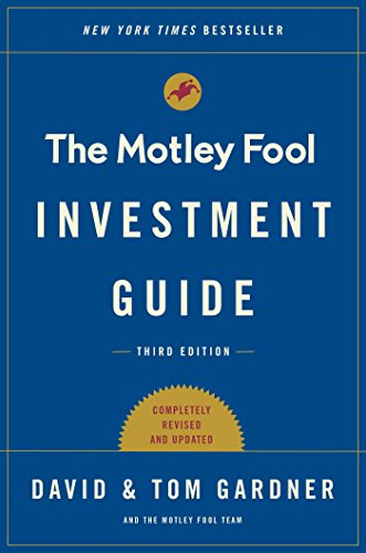 The Motley Fool Investment Guide: Third Edition: How the Fools Beat Wall Street\'s Wise Men and How You Can Too (English Edition)