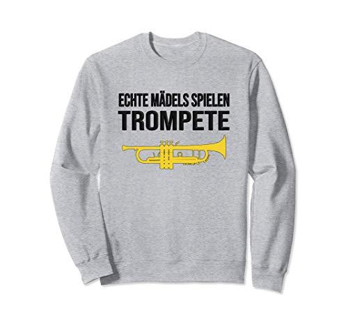 ECHTE MÄDELS SPIELEN TROMPETE! Geschenk, Lustiges Trompete Sweatshirt