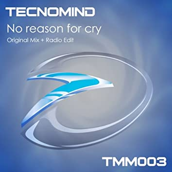 No Reason For Cry