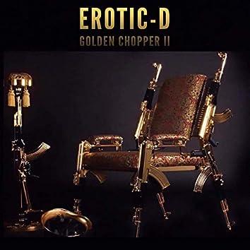 Golden Chopper ll