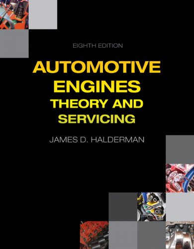 Automotive Engines: Theory and Servicing (8th Edition) (Automotive Systems Books)