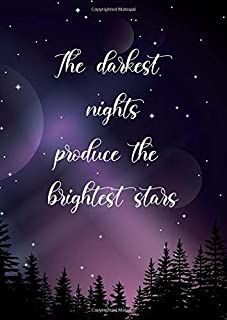 Dot Grid Notebook: A4 Large Blank Dotted Journal | The darkest nights produce the brightest stars | Stylish Cover | Dotted...