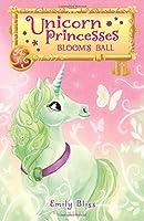 Bloom's Ball (Unicorn Princesses)