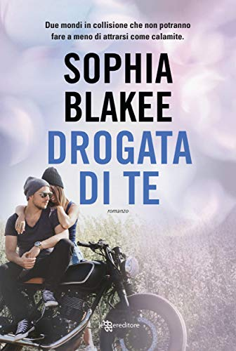 Drogata di te (Leggereditore) eBook: Sophia Blakee: Amazon.it ...