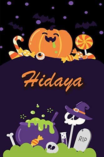 Hidaya: Personalized Name Notebook for Halloween - Wide Ruled blank paper Composition Notebooks for Kids (6x9) - Wide lined Workbook for Girls Teens ... Back to School - Perfect Gift for Halloween