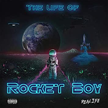 The Life Of RocketBoy