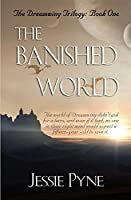 The Banished World (The Dreamwing Trilogy)