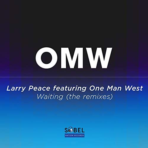 Larry Peace feat. One Man West