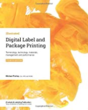 Digital Label and Package Printing: Terminology, technology, materials, management and performance
