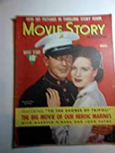 Movie Story Magazine, March 1949, Maureen O'Hara, John Payne on Cover to the SHORES of TRIPOLI Articles: JUKE GIRL, Ann Sheridan, Ronald Reagan; WOMAN of the YEAR, Spencer Tracy, Katharine Hepburn