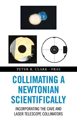 Collimating a Newtonian Scientifically: Incorporating the Cave and Laser Telescope Collimators