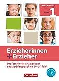 Erzieherinnen + Erzieher - Neubearbeitung: Band 1 - Professionelles Handeln im sozialpädagogischen Berufsfeld: Fachbuch. Mit PagePlayer-App