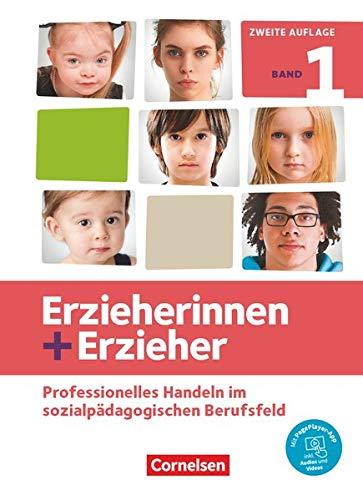 Erzieherinnen + Erzieher - Neubearbeitung - Band 1: Professionelles Handeln im sozialpädagogischen Berufsfeld - Fachbuch - Mit PagePlayer-App