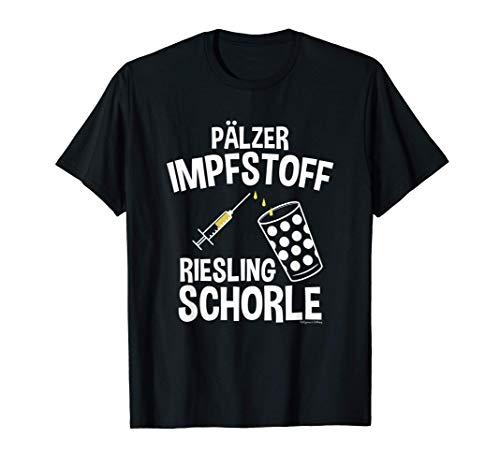 Pälzer Impfstoff Riesling Schorle Pfälzer Dubbeglas Geschenk T-Shirt