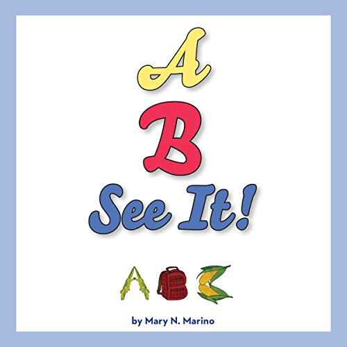 A, B, SEE IT! audiobook cover art