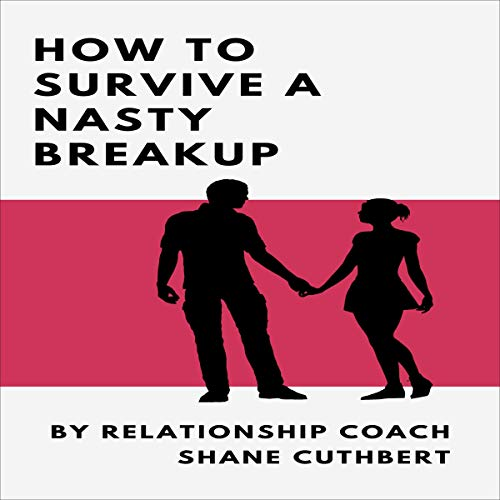 How to Survive a Nasty Breakup cover art