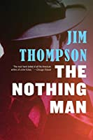 The Nothing Man (Mulholland Classic)