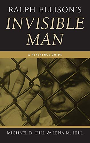 Ralph Ellison's Invisible Man: A Reference Guide (Greenwood Guides to Multicultural Literature)