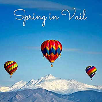 Spring in Vail