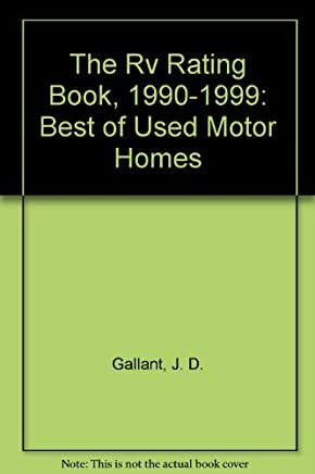 The Rv Rating Book, 1990-1999: Best of Used Motor Homes