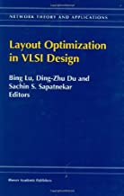 Layout Optimization in VLSI Design (Network Theory and Applications Book 8)