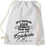 Shirtstown - Bolsa de deporte, diseño con texto en alemán 'Wer braucht Schon...