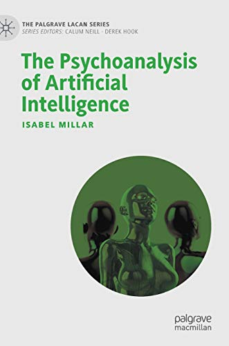 The Psychoanalysis of Artificial Intelligence Front Cover