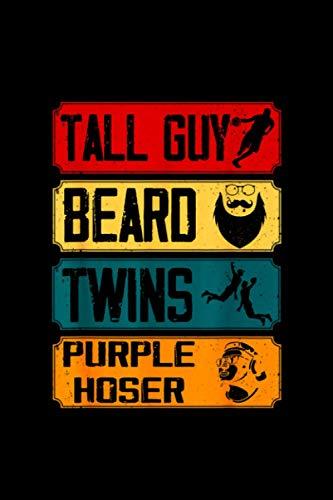 Kids Dude Tall Guy Beard Twins Purple Hoser Gift Tee Notebook Journal 114 Pages 6''x9''