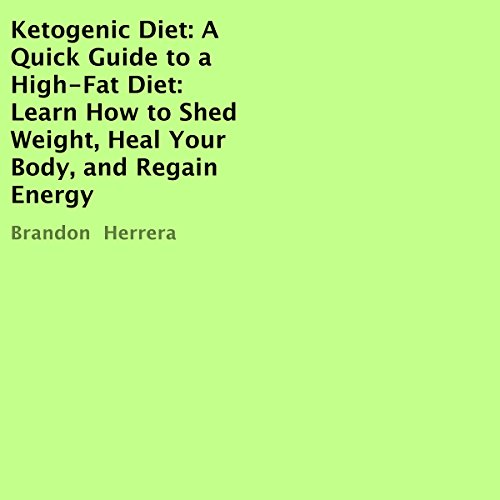 Ketogenic Diet: A Quick Guide to a High-Fat Diet audiobook cover art