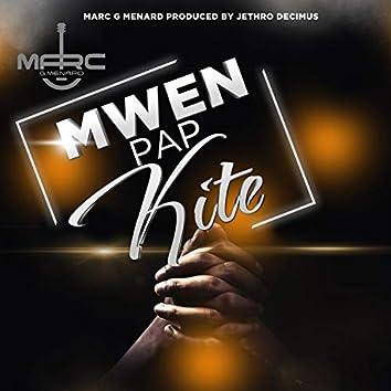 Mwen Pap Kite