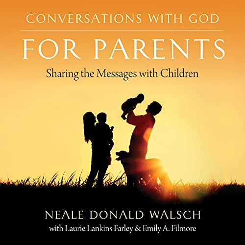 Download Conversations with God for Parents: Sharing the Messages with Children audio book