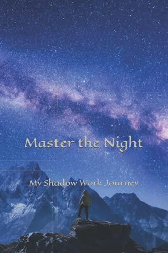 Master the Night: My Shadow Work Journey